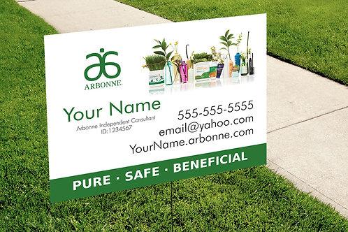 Arbonne yard sign Pure safe sign