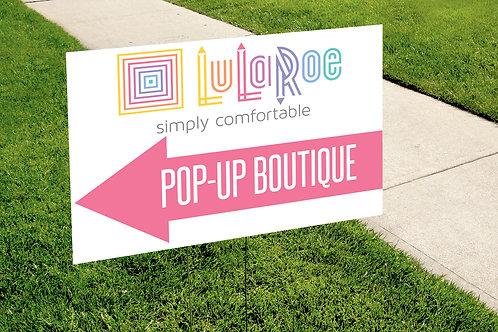 Lularoe Pop up boutique pink yard sign