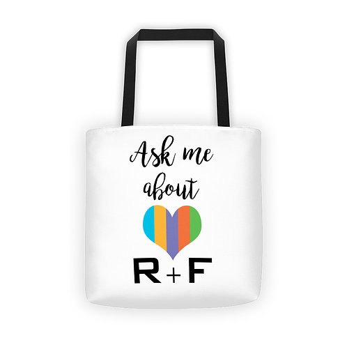 Ask me about R+F tote bag