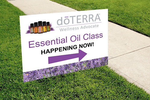 Essential Oil Class yard sign lavender field