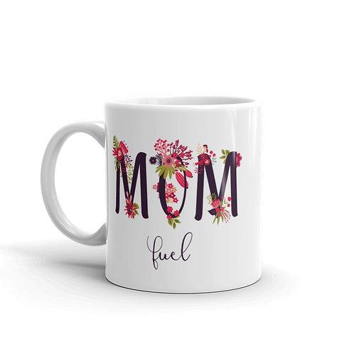 Mom fuel - Coffee Mug