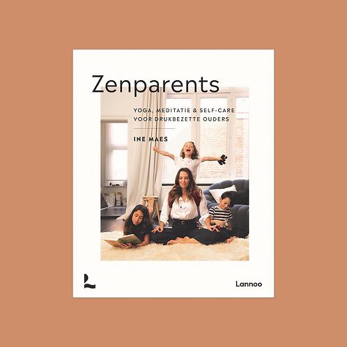 Zen Parents - Yoga, meditatie & self-care voor drukbezette ouders