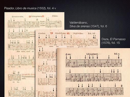 Pages from Enríquez de Valderrábano, Silva de Sirenas (1547), Diego Pisador, Libro de música (1552, and Esteban Daza, El Parnasso (1576)