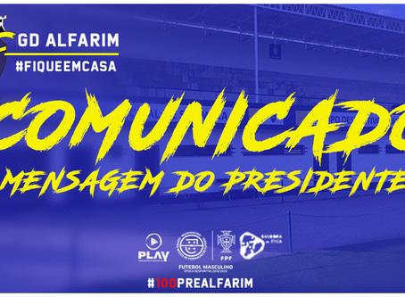 COMUNICADO | Mensagem do Presidente