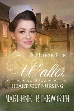 A Nurse for Walter .jpg