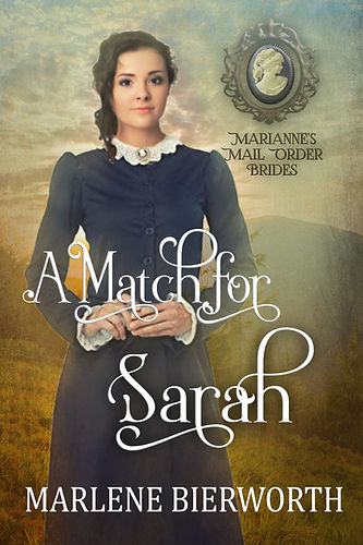 A Match for Sarah - Marianne's Mail orde