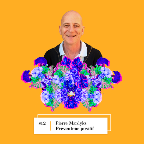 Lire l'entretien avec Pierre Mardyks, Préventeur positif