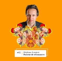 Lire entretien avec Stéphane Longeot, Passeur de résonances