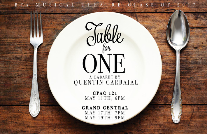 TABLE FOR ONE: A Cabaret by Quentin Carbajal