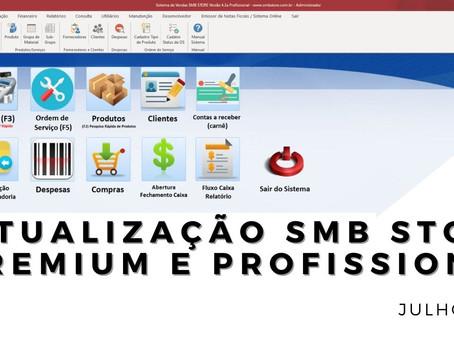 Confira as atualizações do mês de Julho SMB STORE Premium e SMB STORE Profissional