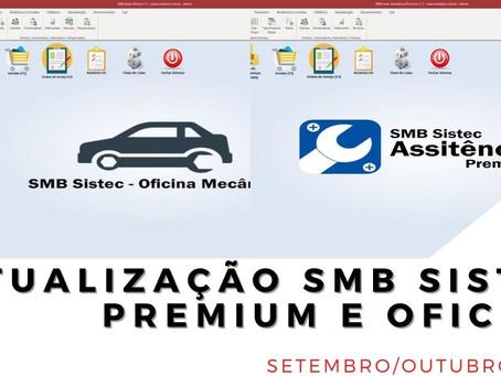 Confira as atualizações do mês de Setembro/Outubro SMB Sistec Oficina e Sistec Assistência
