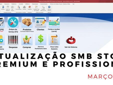 Confira as atualizações do mês de Março 2021 SMB STORE Premium e SMB STORE Profissional