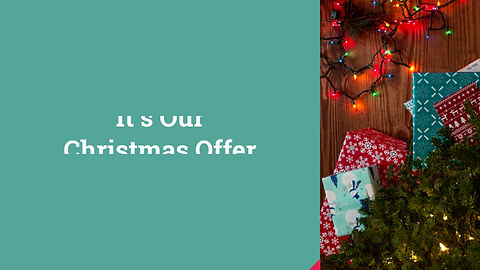 Our Christmas Offer
