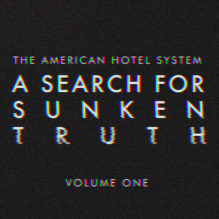 A Search For Sunken Truth Vol 1 (EP)