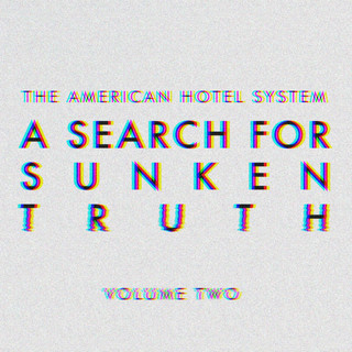 A Search For Sunken Truth Vol. 2 (EP)