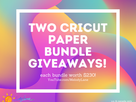 GIVEAWAY TIME! TWO Cricut Paper Bundle Giveaways!