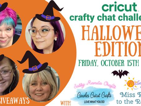 Cricut Crafty Chat Challenge - Halloween Edition