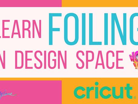 Cricut Foiling in Design Space | Q&A