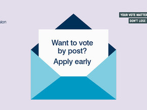 Postal vote - sign up by 20th April