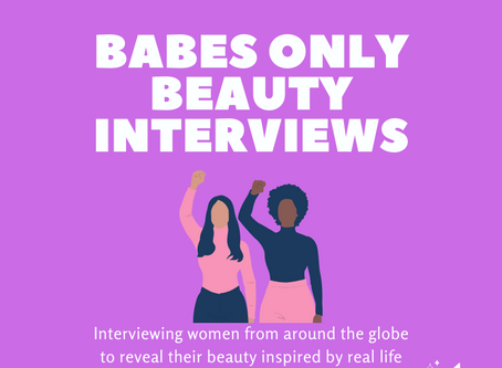 BABES ONLY BEAUTY INTERVIEW CCVS