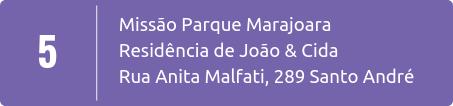 Missão Local em Parque Marajoara em Santo André SP