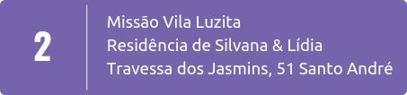 Missão Local em Vila Luzita em Santo André SP