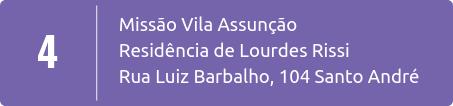 Missão Local em Vila Assunção em Santo André SP