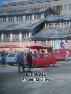 Joensuu 50 vuotta sitten
