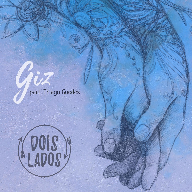 """Single """"Giz"""" (2017)"""