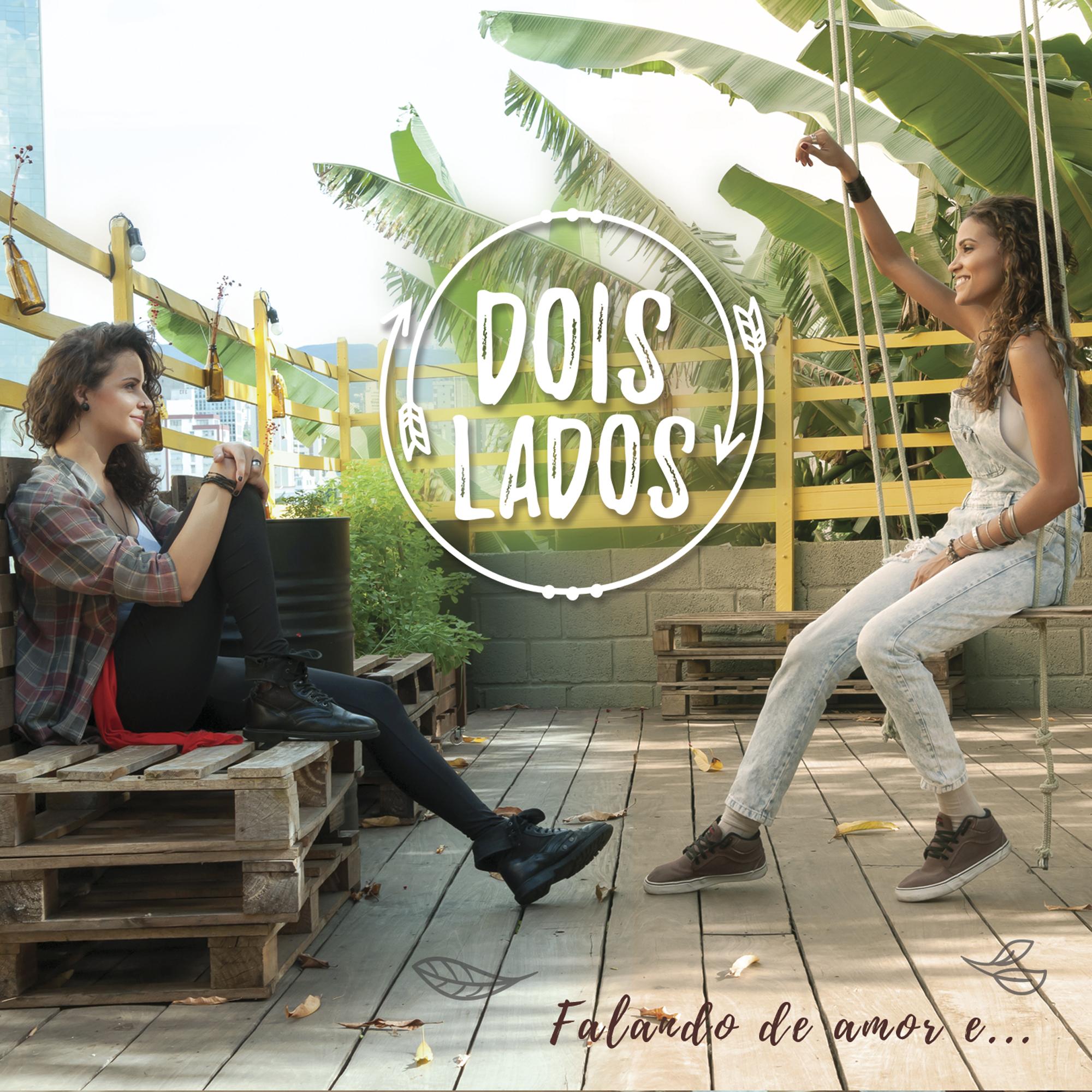 """EP """"Falando de amor e..."""" (2017)"""