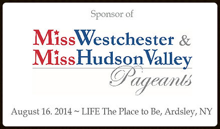 Miss Westchester and Miss Hudson Valley Pageants