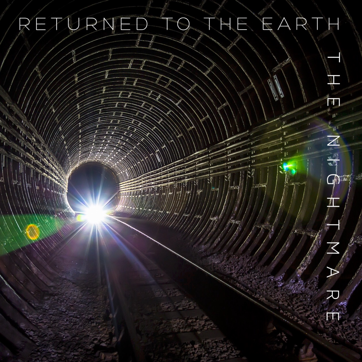 Returned To The Earth The Nightmare