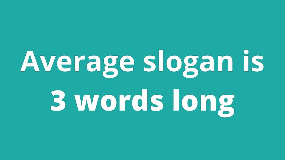 Average slogan is 3 words long