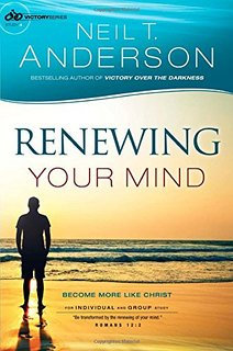 Renewing Your Mind - SMALL GROUP STUDY