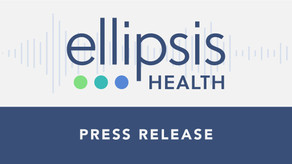 Ellipsis Health Appoints Clinical Experts and Deep Learning Leaders to Serve on Advisory Board