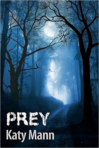 Read 'Prey' by Katy Mann