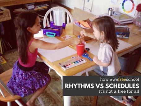Rhythms vs. Schedules