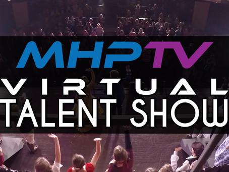 MHP TV Presents - Virtual Talent Show 2020