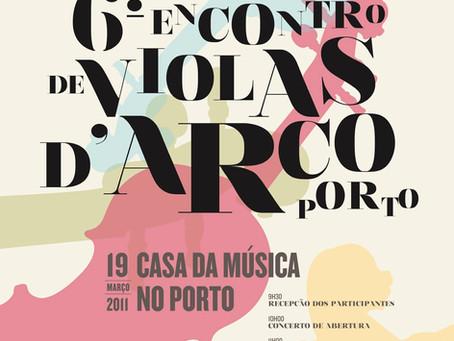 6º Encontro de Violas d'arco Porto CdM 2011