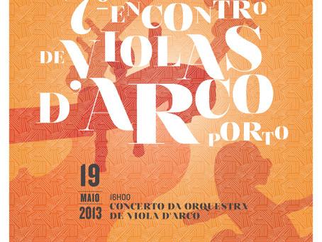 7º Encontro de Violas d'arco CMP/Dolce Vita Porto 2013
