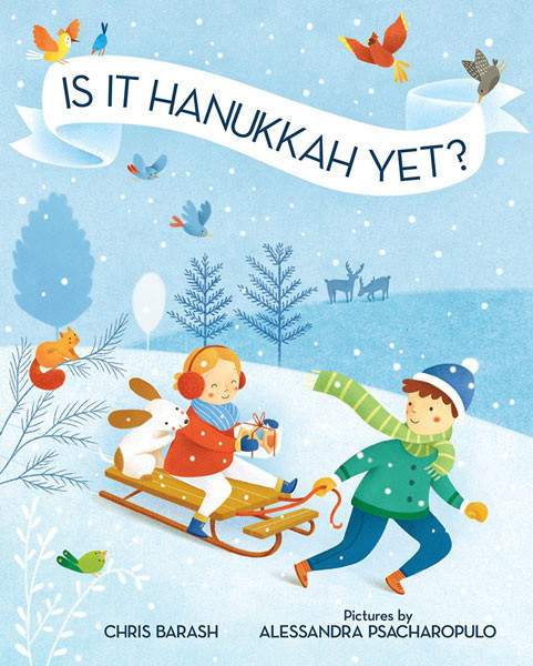 IS IT HANNUKAH YET?