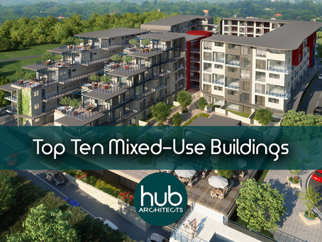 Top Ten Mixed Use Buildings around the world