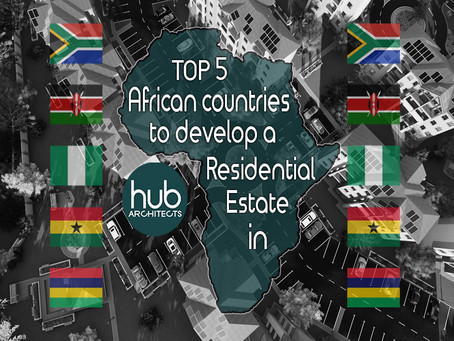 Top 5 African Countries to develop a Residential Estate in