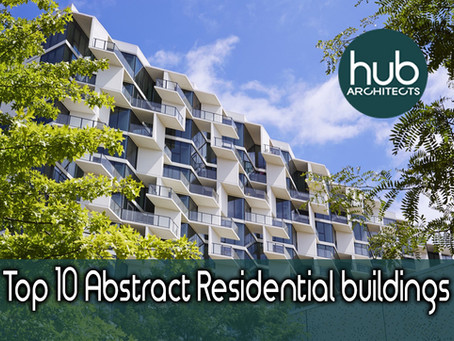 Top Ten Abstract Residential Architectural Buildings around the world