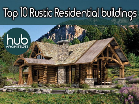 Top Ten Rustic Residential Buildings around the world
