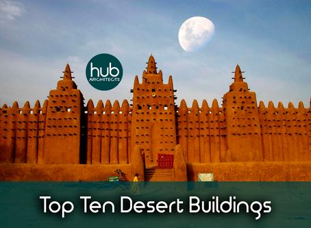 Top 10 Buildings in the Desert