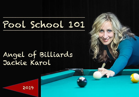 """Jackie Karol's """"Pool School 101"""""""