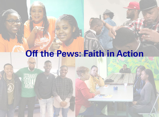 An Off the Pews: Faith in Action Progress Update