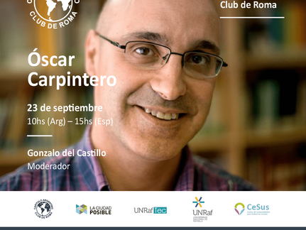 On September 23rd, with Óscar Carpintero, we inaugurate the Series of Conversations Club de Roma.