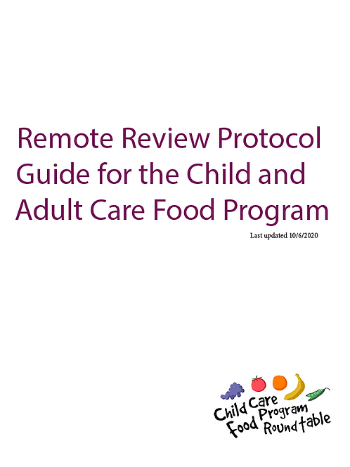 Remote Review Protocol Guide for the Child and Adult Care Food Program